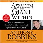 Awaken the Giant Within Hörbuch von Anthony Robbins Gesprochen von: Anthony Robbins