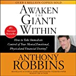 Awaken the Giant Within | Anthony Robbins