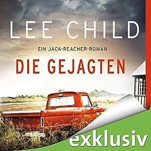 Die Gejagten (Jack Reacher) Hörbuch
