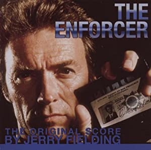 Enforcer: Music From The Motion Picture