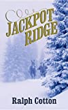 Jackpot Ridge (Center Point Western Complete (Large Print))