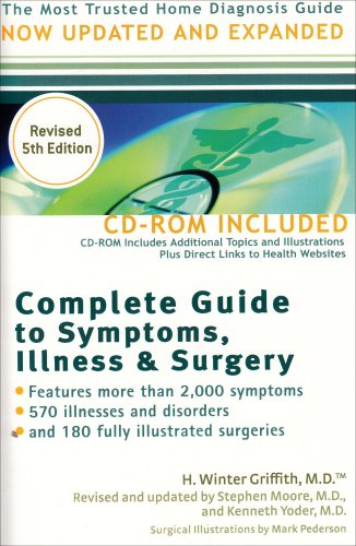 Complete Guide to Symptoms, Illness & Surgery, 5th Edition