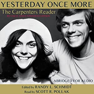 Yesterday Once More: The Carpenters Reader | [Randy L. Schmidt]
