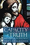 img - for Capacity for Truth: Man's Path to the Holy Spirit book / textbook / text book