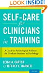 Self-Care for Clinicians in Training:...