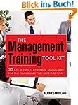 The Management Training Tool Kit: 35...