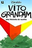Vito Grandam (Spanish Edition)