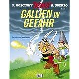 """Asterix Geb, Bd.33, Gallien in Gefahrvon """"Albert Uderzo"""""""
