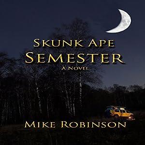 Skunk Ape Semester Audiobook