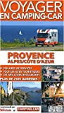 echange, troc Martine Duparc - Voyager en camping-car : Provence-Alpes-Côte d'Azur