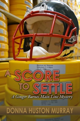 Book: A SCORE TO SETTLE (Ginger Barnes Main Line Mysteries) by Donna Huston Murray