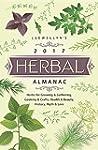 Llewellyn's 2017 Herbal Almanac: Herb...