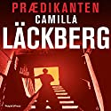 Prædikanten [Preacher] Audiobook by Camilla Läckberg Narrated by Ghita Lehrmann