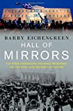 img - for Hall of Mirrors: The Great Depression, The Great Recession, and the Uses-and Misuses-of History book / textbook / text book