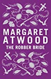 The Robber Bride: Special Edition