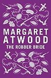 The Robber Bride: Special Edition