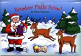 Reindeer Flight School (From the North Pole)