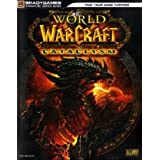 "World of Warcraft: Cataclysm - Das offizielle Strategiebuchvon ""BradyGames"""