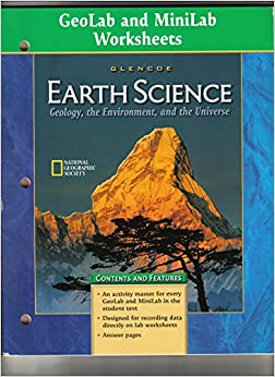 geolab and minilab worksheets glencoe earth science geology the environment and the universe. Black Bedroom Furniture Sets. Home Design Ideas