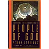 People of God: The Struggle For World Catholicism ~ Penny Lernoux