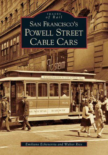 San Francisco's Powell Street Cable Cars (Images of Rail)
