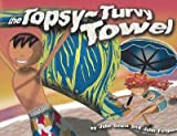The Topsy-turvy Towel