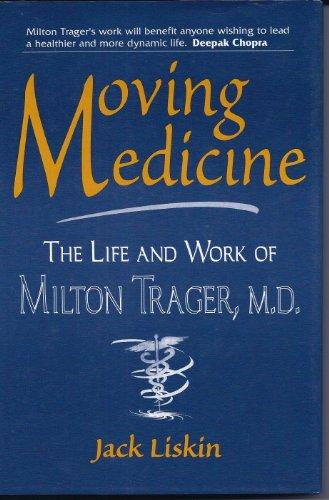 Moving Medicine Milton Trager
