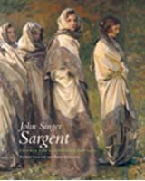 John Singer Sargent: Figures and Landscapes 1908-1913 (Complete paintings of John Singer Sargent)