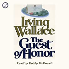 The Guest of Honor (       ABRIDGED) by Irving Wallace Narrated by Roddy McDowall