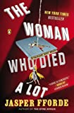 img - for The Woman Who Died a Lot: A Thursday Next Novel book / textbook / text book