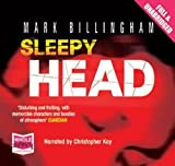 Mark Billingham Sleepy Head (unabridged audiobook) (Inspector Tom Thorne Series)