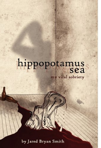 Hippopotamus Sea: Jared Bryan Smith: 9780984595501: Amazon.com: Books
