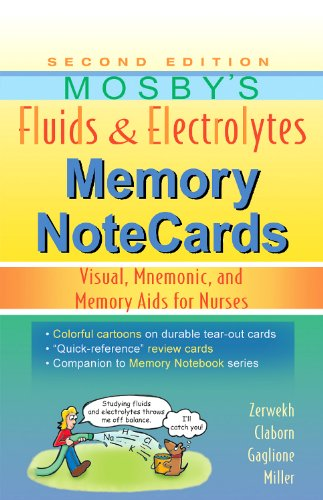Mosby's Fluids & Electrolytes Memory NoteCards: Visual, Mnemonic, and Memory Aids for Nurses, 2e PDF