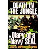 img - for [(Death in the Jungle: Diary of a Navy Seal )] [Author: Gary R. Smith] [Jun-1998] book / textbook / text book