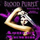 Blood Purple: Blood Series, Book 1 Hörbuch von Ashley Nemer Gesprochen von: Sallie Downing