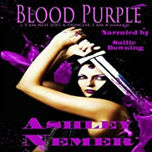 Blood Purple: Blood Series, Book 1 | Livre audio Auteur(s) : Ashley Nemer Narrateur(s) : Sallie Downing
