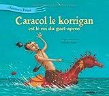Caracol le korrigan est le roi du guet-apens (French Edition)