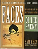 Faces of the Enemy: Reflections of the Hostile Imagination (0062504673) by Keen, Sam