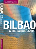 Cadogan Guides Bilbao & the Basque Lands (Cadogan Guide Bilbao & the Basque Lands)