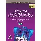 Técnicos Especialistas De Radiodiagnóstico Del Servicio Gallego De Salud (Sergas). Temario Parte Específica. Volumen...