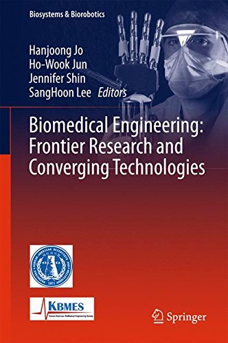 Biomedical Engineering: Frontier Research and Converging Technologies (Biosystems & Biorobotics)