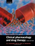 img - for Oxford Textbook of Clinical Pharmacology and Drug Therapy 3rd edition by Grahame-Smith, David, Aronson, Jeffrey (2002) Paperback book / textbook / text book