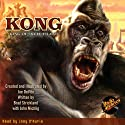 Kong: King of Skull Island Audiobook by Joe DeVito, Brad Strickland Narrated by Joey D'Auria