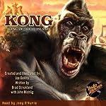 Kong: King of Skull Island | Joe DeVito,Brad Strickland