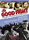 Good Fight: The Abraham Lincoln Brigade in the Spanish Civil War (1984) [Import]