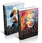 Painting: Box Set: Acrylic Painting a...