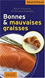 img - for bonnes et mauvaises graisses book / textbook / text book