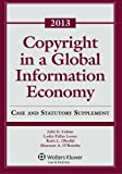 Copyright Global Information Economy 2013 Case and Statutory Supplement