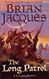 img - for The Long Patrol: A Tale from Redwall book / textbook / text book