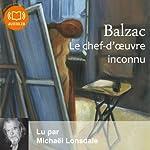 Le chef-d'œuvre inconnu / La messe de l'athée | Honoré de Balzac